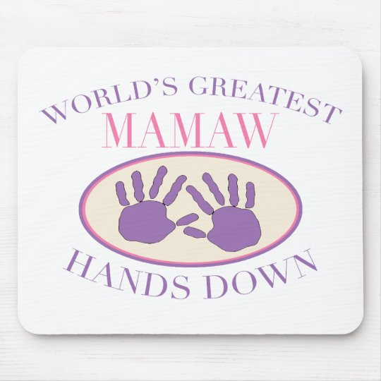 Best Mamaw Hands Down T-shirt Mouse Pad