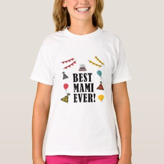 Best Mami Ever T-Shirt