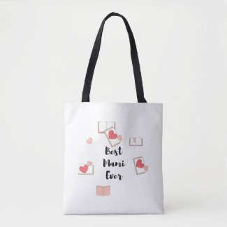 Best Mami Ever Tote Bag
