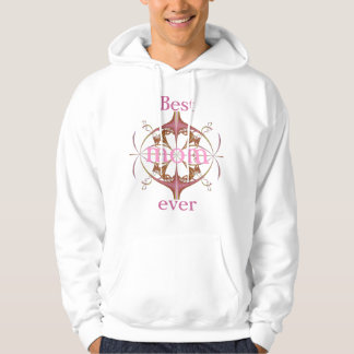best Mamma at all Hoodie