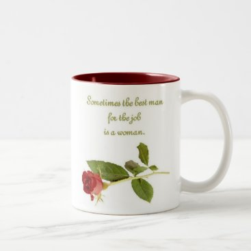 Coffee Themed Best man for the job is a woman, Mug