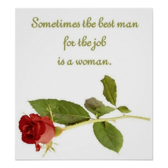 Best man for the job is a woman Poster