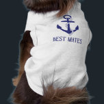"""Best Mates Anchor Matching Dog and Human Shirt<br><div class=""""desc"""">These are the cutest matching shirts for you and your fur baby! This design features a blue anchor and &quot;Best Mates&quot;. Show off your love for &quot;man&#39;s best friend&quot; or give the perfect gift to the animal lover in your life. Personalize the design by adding your own text.</div>"""