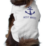 Best Mates Anchor Matching Dog and Human Shirt<br><div class='desc'>These are the cutest matching shirts for you and your fur baby! This design features a blue anchor and &quot;Best Mates&quot;. Show off your love for &quot;man&#39;s best friend&quot; or give the perfect gift to the animal lover in your life. Personalize the design by adding your own text.</div>