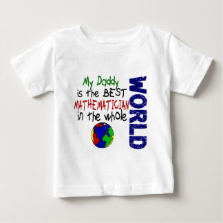 Best Mathematician In World 2 (Daddy) Baby T-Shirt