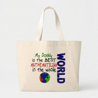 Best Mathematician In World 2 (Daddy) Large Tote Bag