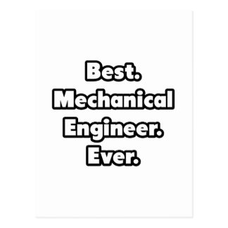 Best. Mechanical Engineer. Ever. Postcard