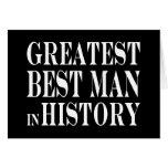 Best Men Greatest Best Man in History Stationery Note Card