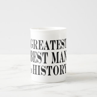 Best Men Greatest Best Man in History Porcelain Mug