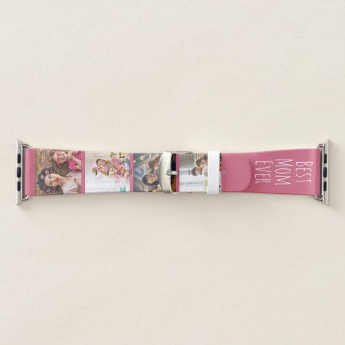 Best Mom Ever 4 Photo Skinny Font Pink White Apple Watch Band
