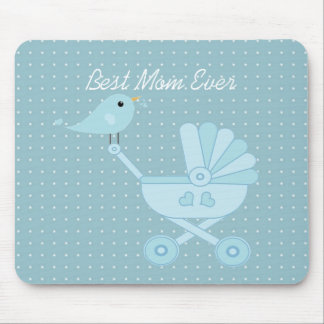 Best mom ever blue bird mother baby pram mouse pad
