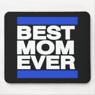 Best Mom Ever Blue Mouse Pad