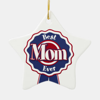 Best Mom Ever Blue Ribbon Ceramic Ornament