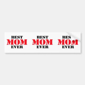 Best Mom Ever Bumper Stickers