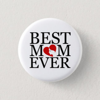 Best mom ever button