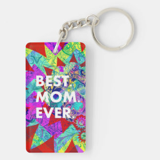 BEST MOM EVER Colorful Abstract Mothers Day Gifts Keychain