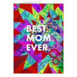 BEST MOM EVER Colorful Floral Mothers Day Gifts Greeting Card