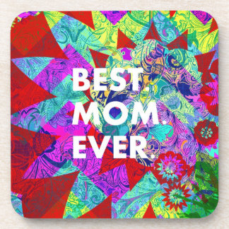 BEST MOM EVER Colorful Floral Mothers Day Gifts Beverage Coaster