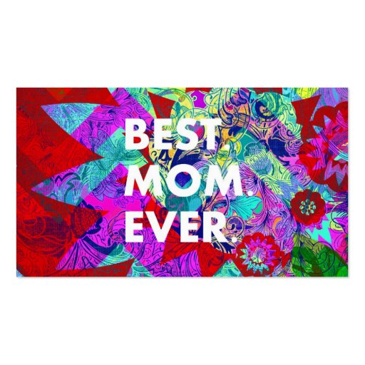 BEST MOM EVER Colorful Floral Mothers Day Gifts Double-Sided Standard Business Cards (Pack Of 100)