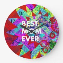 BEST MOM EVER Colorful Floral Mothers Day Gifts Large Clock