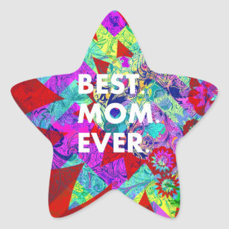 BEST MOM EVER Colorful Floral Mothers Day Gifts Star Sticker