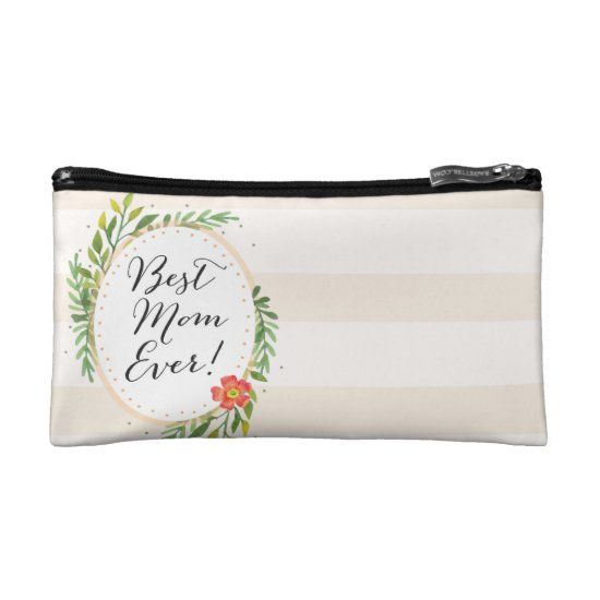 Best Mom Ever Cosmetic Bag