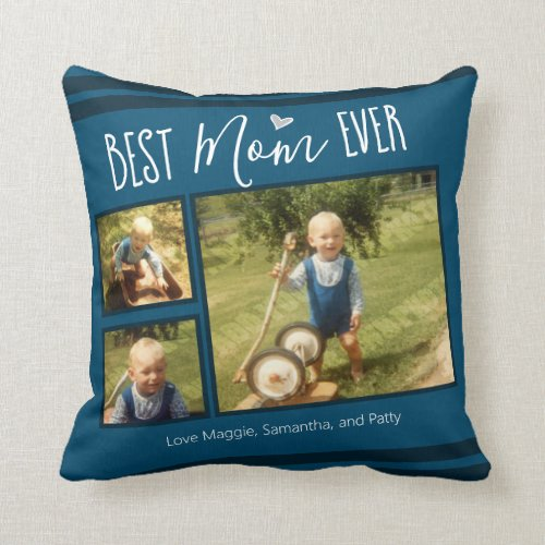 Best Mom Ever Custom Photo Collage Throw Pillow