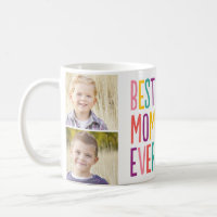 Best Mom Ever Custom Photo Mug
