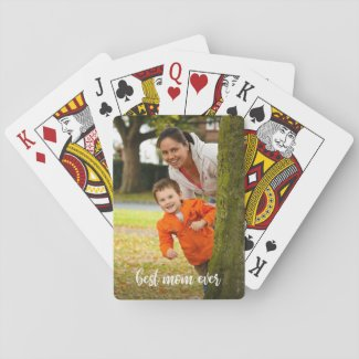 Best Mom Ever Custom Photo White Script Playing Cards