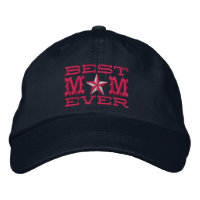 Best Mom Ever Embroidered Baseball Caps