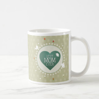 Best Mom Ever Floral Mug