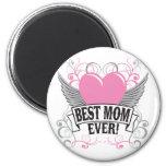 Best Mom Ever Fridge Magnet