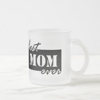 Best Mom Ever Frosted Glass Coffee Mug