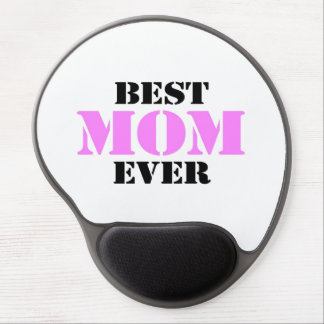 Best Mom Ever Gel Mouse Pad