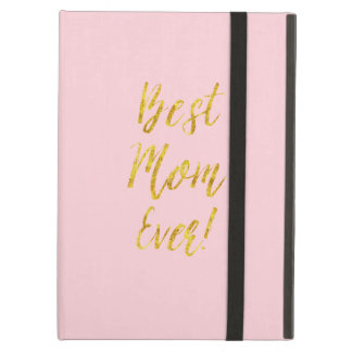 Best Mom Ever Gold Faux Glitter Metallic Pink Cover For iPad Air
