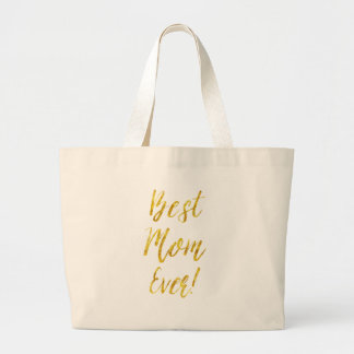 Best Mom Ever Gold Faux Glitter Metallic Sequins Large Tote Bag