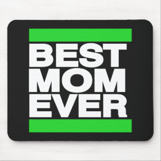 Best Mom Ever Green Mouse Pad