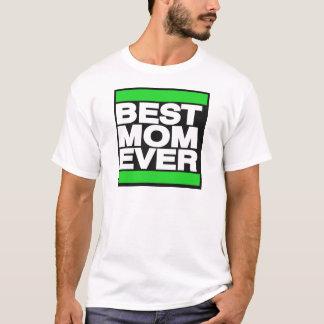 Best Mom Ever Green T-Shirt