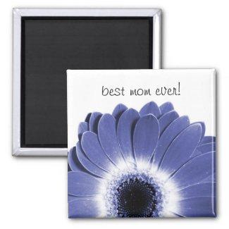 best mom ever herbera design magnet