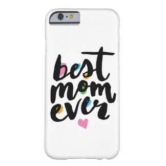 BEST MOM EVER | IPHONE CASE BARELY THERE iPhone 6 CASE