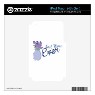 Best Mom Ever iPod Touch 4G Decals