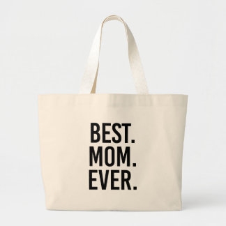 Best Mom Ever Large Tote Bag