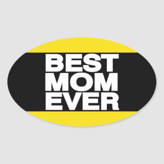 Best Mom Ever Lg Yellow Oval Sticker