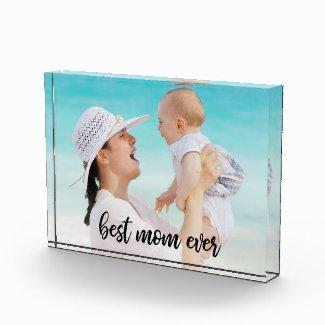 Best Mom Ever Modern Script Custom Photo Acrylic Award