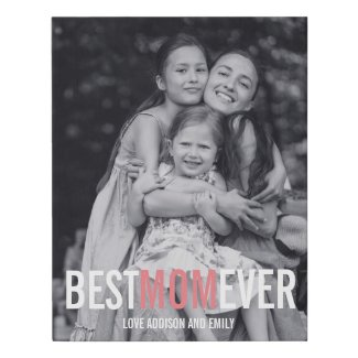 Best Mom Ever Mother's Day Faux Canvas Print