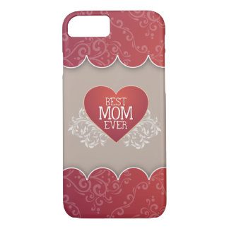 Best Mom Ever Mother's Day iPhone 8/7 Case