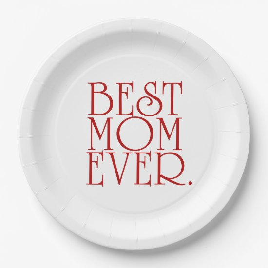 Best Mom Ever Mother's Day Paper Plates