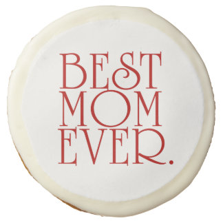 Best Mom Ever Mother's Day Party Treats Sugar Cookie