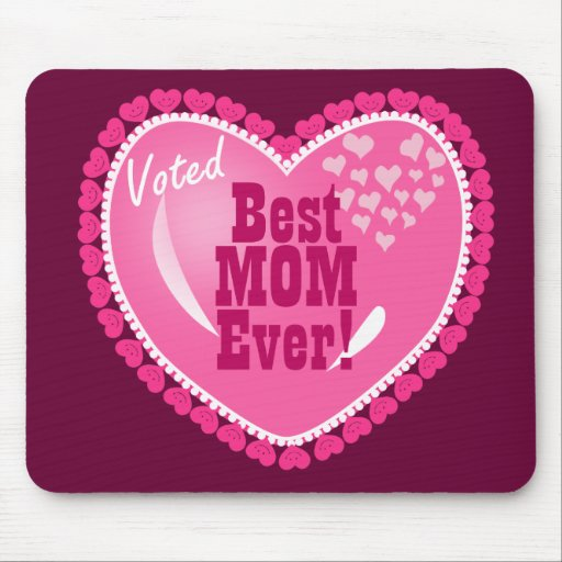 Best Mom EVER! Mouse Pad