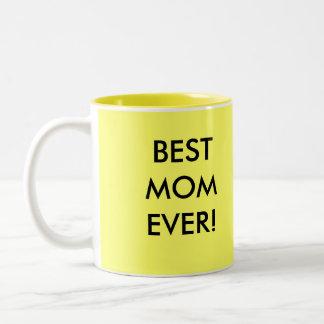 BEST MOM EVER! - mug